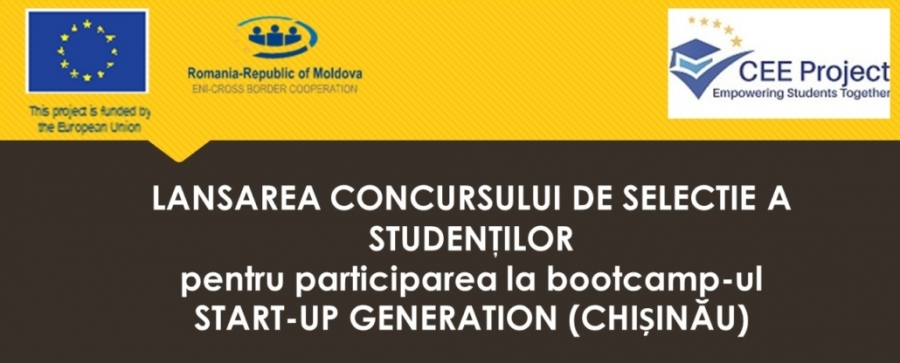 CONCURS DE SELECTIE A STUDENŢILOR pentru participarea la bootcamp-ul Start-up Generation organizat în cadrul Proiectului Collaborative Entrepreneurial Education